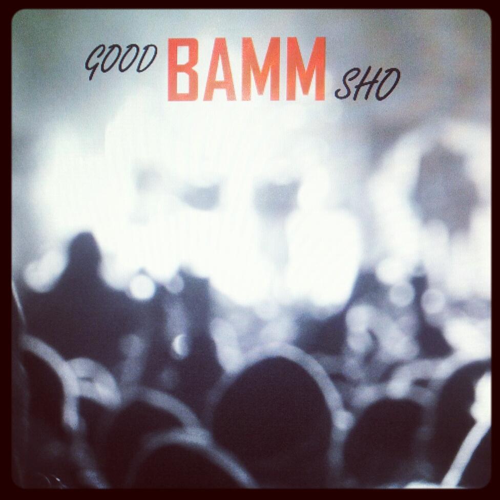 GoodBAMMSho